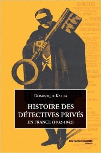 Histoires detectives prives France 1832 1942