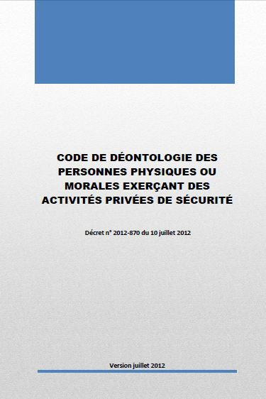 code deontologie professions securite privee